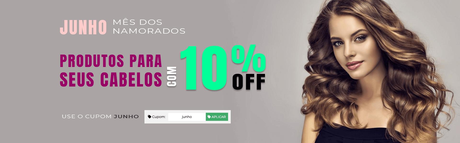 PRODUTOS PARA SEUS CABELOS COM 10% OFF